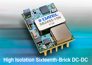 DATEL's New High Isolation Sixteenth-Brick DC-DC Converters