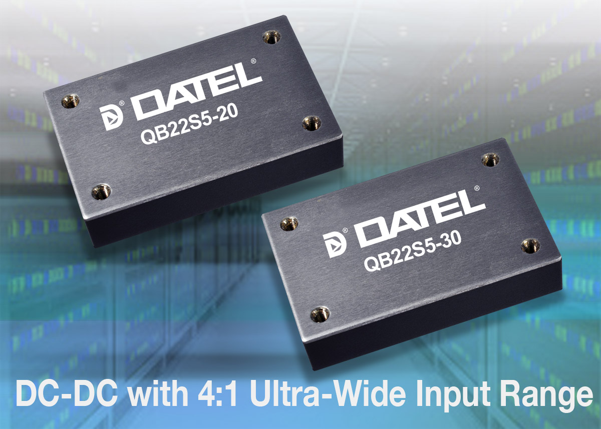 New Products News Datel Data Acquisition Components Wide Input Range Analog Mux Datels Qb Family Offers Up To 150 Watts Of Output Power In An Industry Standard Quarter Brick Package Pin Out This Series Features Ultra