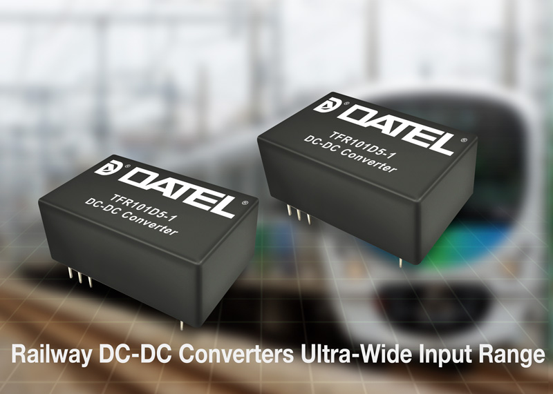DATEL, TFR Railway Series of up-10 Watt 24-pin DIP Railway DC-DC Converters with 43 to 160 Volts Ultra-Wide Input Range